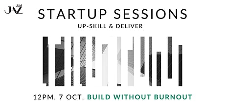 Startup Sessions: Build without burnout tickets