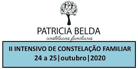 II INTENSIVO DE CONSTELAÇÃO FAMILIAR POR PATRICIA BELDA ingressos