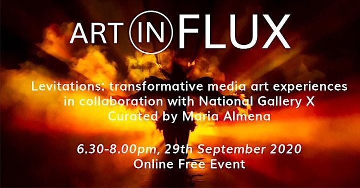"Art in Flux & National Gallery X ""Levitations"" transformative media art image"