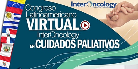 Congreso Latinoamericano Virtual InterOncology en Cuidados Paliativos boletos