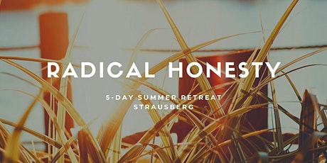 5-Day Radical Honesty Summer Retreat tickets