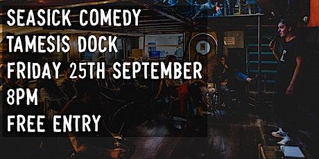 Seasick Comedy #2 Feat. Headliner Tom Ward tickets