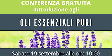 Veroli (FR) Corso Gratuito Introduzione agli Oli Essenziali Puri biglietti