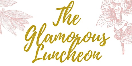 The Glamorous Luncheon tickets