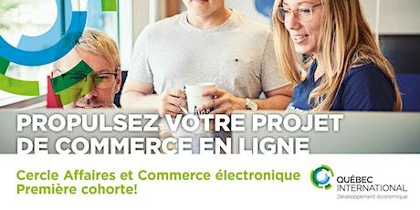 Cercle Affaires & Commerce électronique – 1ère cohorte billets