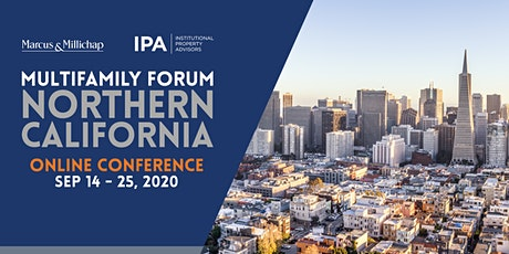 Marcus & Millichap / IPA Multifamily Online Conference: Northern California tickets
