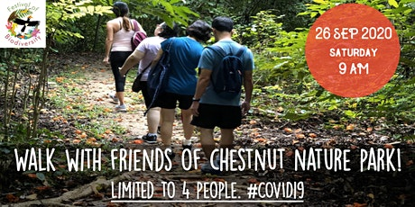 Walk With Your Neighbours @ Chestnut Nature Park! tickets