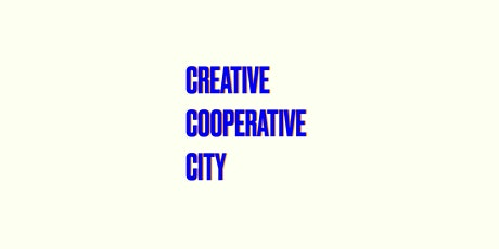 Creative Cooperative City (Postponed til further notice) tickets