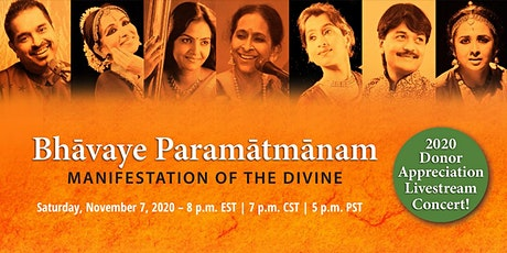 Bhāvaye Paramātmānam – Manifestation of the Divine tickets