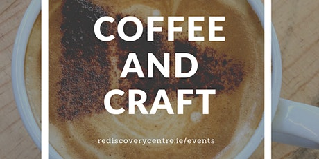 Coffee & Craft Morning tickets