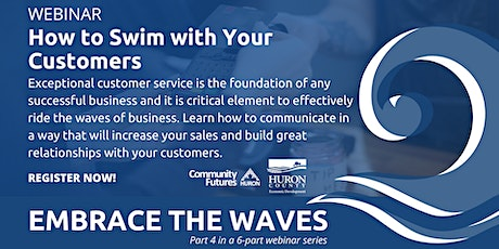 Embrace the Waves | How to Swim with Your Customers tickets