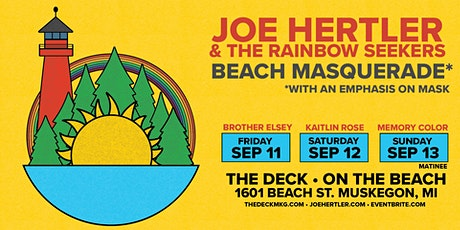 Joe Hertler & The Rainbow Seekers @ The Deck Muskegon - Sat. Sept 26 tickets