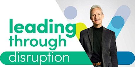 Leading Through Disruption with David Irvine tickets