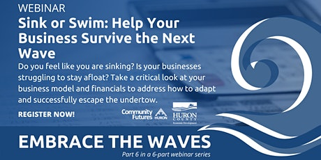 Embrace the Waves  | Sink or Swim: Help Your Business Survive the Next Wave