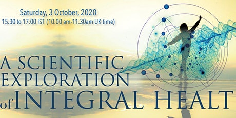A Scientific Exploration of Integral Health with Dr Sangeeta Sahi tickets