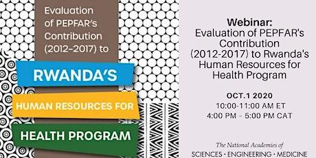 Evaluation of PEPFAR's Contribution (2012-2017) to Rwanda's HRH Program tickets