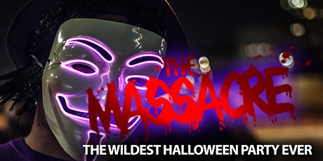 The Massacre | The Wildest Halloween Party Ever tickets