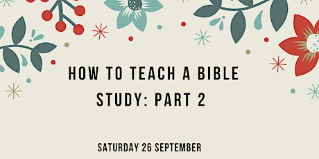 How to Teach a Bible Study: Part 2 tickets