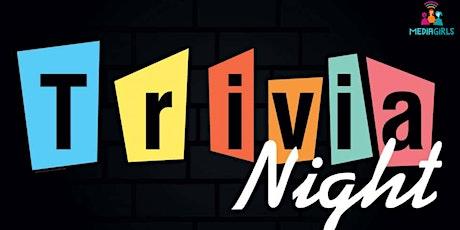 MEDIAGIRLS Trivia Night tickets