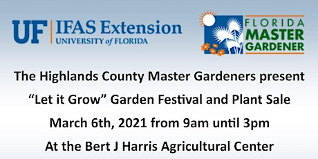 "Spring 2021 ""Let it Grow"" Garden Festival and Plant Sale tickets"