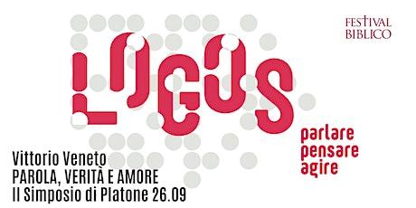 PAROLA, VERITÀ E AMORE | Il Simposio di Platone biglietti
