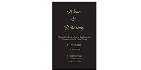 Pillar & Vine's Wine and Whiskey Event tickets
