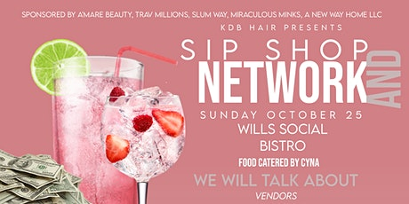 Sip Shop and Networking Event tickets