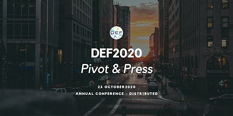 DEF2020: Pivot and Press tickets