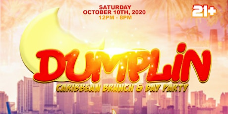 DUMPLIN' - CARIBBEAN BRUNCH + DAY PARTY tickets