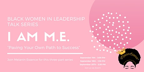"""I Am M.E."": Paving Your Own Path to Success tickets"