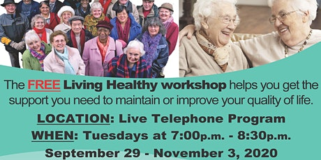 Living Healthy with Chronic Conditions: A Live Telephone Class (Free) tickets