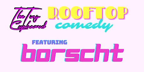 Borscht Rooftop Stand Up Comedy Show: BUNDLE UP! tickets