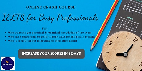 IELTS Crash Course for busy people - by Be Learning tickets