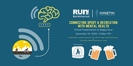 Connecting Recreation With Mental Health: Virtual Presentation & Happy Hour tickets