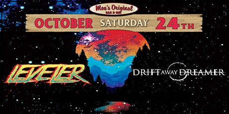 Leveler w/ Drift Away Dreamer tickets