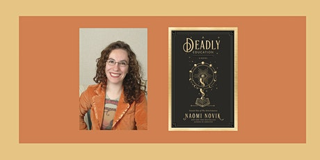 Naomi Novik, author of A Deadly Education - in conversation with VE Schwab tickets