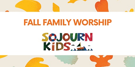 10.18.20 Sojourn Kids Fall Family Worship tickets
