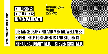 Distance Learning and Mental Wellness: Expert Help for Parents and Students tickets
