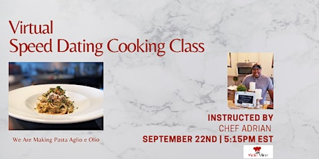 Virtual Speed Dating Cooking Class | Italian Pasta tickets