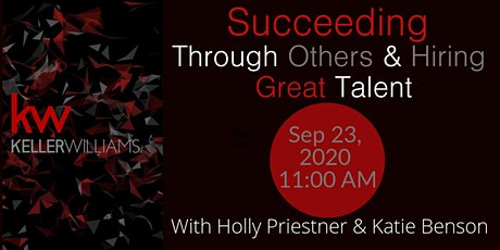 Succeeding Through Others & Hiring Great People tickets