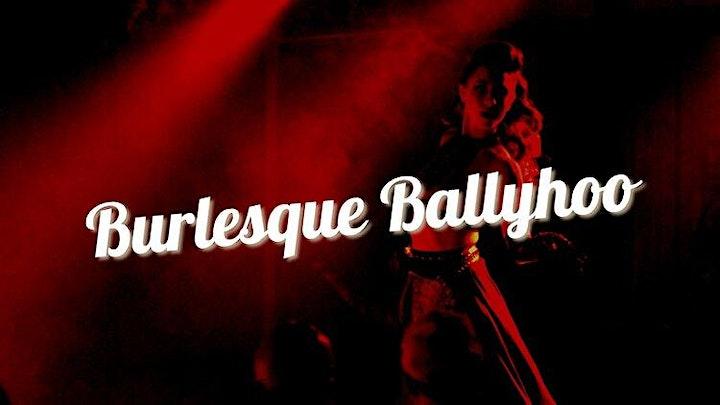 Burlesque Ballyhoo (Saturday) image