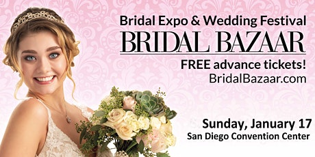 Bridal Bazaar - Bridal Expo & Wedding Expo - January 17th - NEW DATE tickets