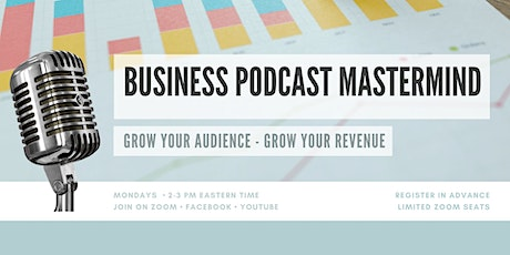 Growing Your Podcast by Guesting on Other Podcasts (Part 2) tickets