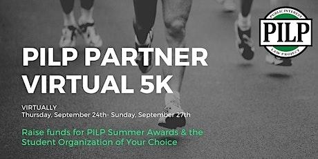 PILP Partner Virtual 5K  tickets