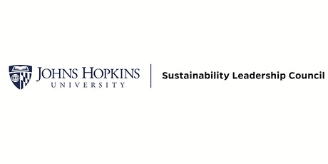 JHU Sustainability Leadership Council Environmental Justice Panel tickets