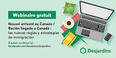 Recién llegado a Canadá : las nuevas reglas y estrategías de inmigración boletos