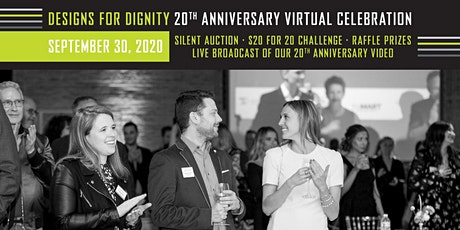 DESIGNS FOR DIGNITY 20TH ANNIVERSARY VIRTUAL CELEBRATION tickets