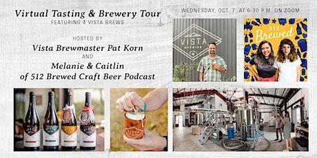 VIRTUAL VISTA: Vista Brewing Beer Tasting w/ 512 Brewed Craft Beer Podcast tickets