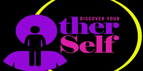Discover Your 'OTHER' Self tickets