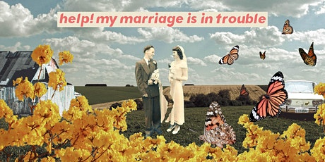 Help! My Marriage Is in Trouble.  | MyVictory Lethbridge tickets